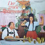 Der Große Alpenrosenstrauß Mit Alfons Bauer, Rita Fendt U.v.a.