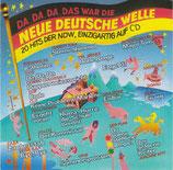 Da, Da, Da, Das War Die... Neue Deutsche Welle (20 Hits Der NDW, Einzigartig Auf CD)