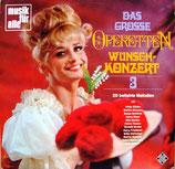 Das Große Operetten-Wunschkonzert 3 (28 Beliebte Melodien)