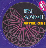 AFTER ONE ‎– Real Sadness II