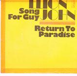 Elton John – Song For Guy / Return To Paradise