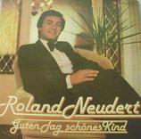 Roland Neudert – Guten Tag, Schönes Kind