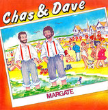 Chas And Dave – Margate / Give It Gavotte