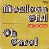 Scirocco  – Mexican Girl / Oh Carol
