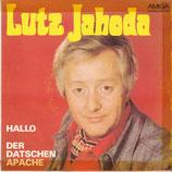 Lutz Jahoda – Hallo / Der Datschen Apache