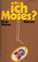 Bin ich Moses?