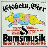 Eisbein, Bier & Bumsmusik: Egon's Schlachteplatte