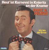 Ernst H. Hilbich* – Heut' Ist Karneval In Knieritz An Der Knatter