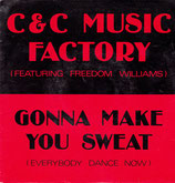 C & C Music Factory* Featuring Freedom Williams – Gonna Make You Sweat (Everybody Dance Now)