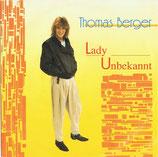 Thomas Berger – Lady Unbekannt / Mary-Ann-Fieber