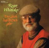 Roger Whittaker – Ein Glück, Daß Es Dich Gibt