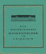 Die Buchbinderei H. Fickentscher