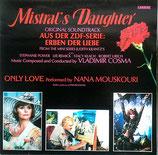 Mistral's Daughter - Original Soundtrack Aus Der ZDF-Serie: Erben Der Liebe