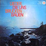 Lieder, Die Uns Brücken Bauen