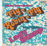 Silver Convention / Penny McLean ‎– Fly, Robin, Fly / Lady Bump