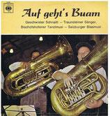 Auf Geht's Buam -Geschwister Schnaiti* - Traunsteiner Sänger, Bischofshofener Tanzlmusi - Salzburger Blasmusi