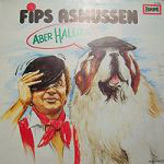 Fips Asmussen – Aber Hallo...