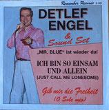 Detlef Engel - Ich bin so Einsam Allein / Gib mir die Freiheit
