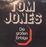 Tom Jones – Die Großen Erfolge