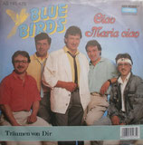 Blue Birds – Ciao Maria Ciao / Träumen von Dir