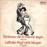 Die Kolibris & Die Dominos – Schlösser, Die Im Monde Liegen (Potpourri) / Laßt Den Kopf Nicht Hängen (Potpourri)