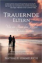 Trauernde Eltern - von Nathalie Himmelrich