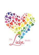 """Postkarte """"Die Liebe bleibt"""""""
