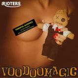 "CD - THE RIOTERS ""Voodoomagic"""