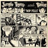 "7"" EP - TIM POLECAT & THE JUNGLE TIGERS ""Bop Pills"""