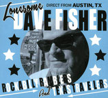 "CD - LONESOME DAVE FISHER ""Rockabilly Ramblers and Texas Travellers"""
