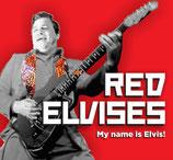 """CD - RED ELVISES """"My Name is Elvis"""""""
