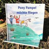 Pony Pampel möchte fliegen