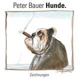 Peter Bauer Hunde. Zeichnungen
