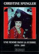 Une femme dans la guerre - Christine Spengler