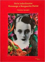 Série indochinoise - Hommage à Marguerite Duras