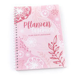 Pflanzentagebuch (Rosa)
