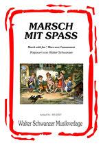 MARSCH MIT SPASS