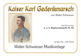 KAISER KARL GEDENKMARSCH