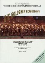 ERZHERZOG RAINER MARSCH