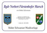 BGDR NORBERT FÜRSTENHOFER MARSCH
