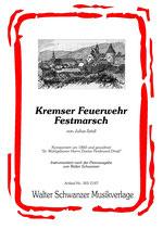 KREMSER FEURWEHR FESTMARSCH