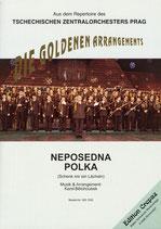 NEPOSEDNA POLKA (Schenk mir ein Lächeln)