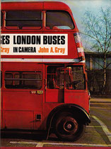 London Buses in Camera 1933 to 1969   John A Gray