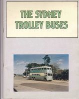 The Sydney Trolleybuses by Ian MacCowan