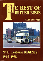 Best of British Buses No. 10 Post-war Regents, 1945 to 1968