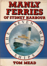 Manly Ferries of Sydney Harbour by Tom Mead