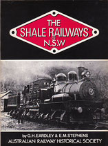 The Shale Railways of NSW  by GH Eardley and EM Stephens  in very good condition