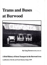 Trams and Buses at Burwood; a commemorative monograph