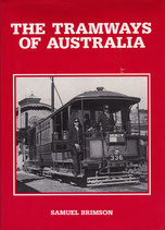 The Tramways of Australia  by Samuel Brimson   two copies
