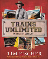 Trains Unlimited in the 21st Century by Tim Fischer